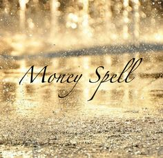 Spell for Attracting Money, click for spell casting instructions.