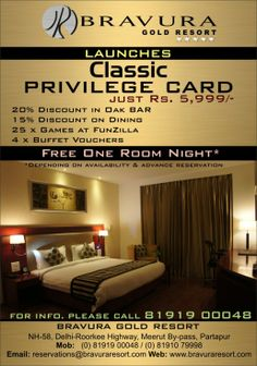 Bravura Gold Resort launches Classic Privilege Card just at Rs. 5,999/- with Free One Room Night stay and more discount options on other services like buffet, dinning,  oak bar and funzilla.