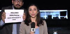 """Com cartaz de """"Globo Golpista"""", homem invade link de jornal da emissora"""