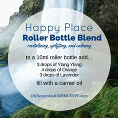 Happy Place roller bottle blend is a favorite!  The ylang ylnag has a sweet, floral aroma that is also a great mood lifter!  Sweet (wild) orange positively affects mood, energizes, and promotes emotional balance.  And the lavender eases feelings of tension and anxiety.  All together it's a wonderful combination that revitalizes, uplifts, and calms. Makes me feel like I'm in my happy place, no matter where I am.  :)