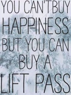 You can't buy happiness but… #Skiing #Snowboarding