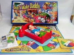 Don't Wake Daddy | 15 Vintage Board Games That Will Make '90s Kids Nostalgic-- totally owned this game as a kid! Lol
