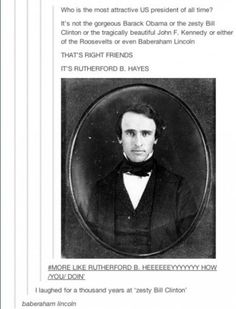 Rutherford B. Hayes | Tumblr