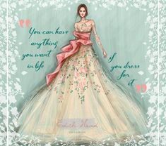 Prom dress inspirational quotes