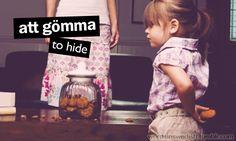 att gömma
