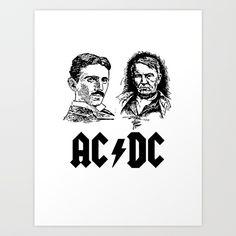 AC-DC Nikolas TESLA Thomas Edison Art Print
