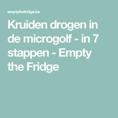 Kruiden drogen in de microgolf - in 7 stappen - Empty the Fridge