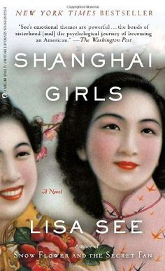 death as seen in shanghai girls Lisa see is truly a gifted author for being able to portray both the old world of 17th and 19th century china [as seen in peony and snow flower] and the new as seen in shanghai girls final verdict: a compelling read.
