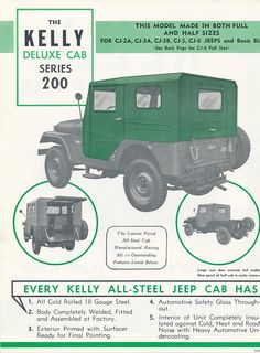 Kelly Jeep Cab series 200. Others Pictures: http://www.pinterest.com/travisminser/jeep-willys-print-ads/