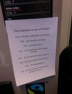 Funny pictures about The coffee machine is out of order. Oh, and cool pics about The coffee machine is out of order. Also, The coffee machine is out of order. Dumb Questions, This Or That Questions, Coffee Machine, Funny Signs, Story Of My Life, Just For Laughs, Best Funny Pictures, Dumb And Dumber, The Funny