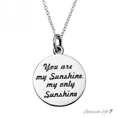 "Anhänger Amulett "" You are my Sunshine my only Sunshine &qu"