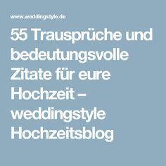 55 Trausprüche und bedeutungsvolle Zitate für eure Hochzeit – weddingstyle Hochzeitsblog