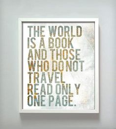 Travel Print by Gus + Lula // the world is a book and those who do not travel read only one page #designinspiration