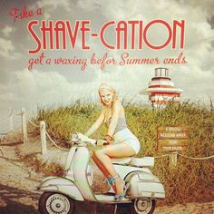 Take a Shave-Cation @ My Esthetician