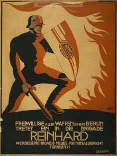 """""""Volunteers secure Berlin. Join the Reinhard Brigade"""" 1919"""