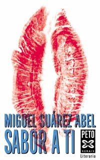 Sabor a ti de Miguel Suárez Abel