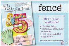 Ism Fence magazine hebben wij in april 2014 een actie. Like ons op Facebook en win de Kids glove Fudge mt. 5
