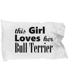 Bull Terrier - Pillow Case