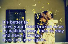 It's better to have your heart broken