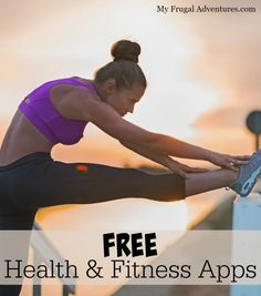 Free Health & Fitness Apps-- get way to stay on track to meet your fitness goals!