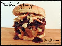 Bobbi's Kozy Kitchen: The Big Pig Burger
