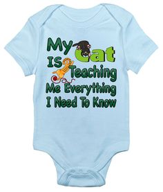 Baby Bodysuit - My Cat Is Teaching Me Everything I Need To Know