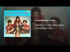 """""""La Rumba Que Tumba""""  - CABRERITA Y SUS HIJOS"""
