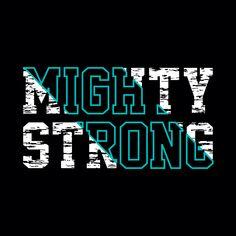 Mighty strong, typography, t shirt design graphic, vector illustration artistic urban art - Vector Typography Design, Logo Design, Graphic Design, Lettering, Logos Nike, Kids Prints, Urban, Design Reference, Slogan