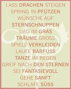 Lass Drachen steigen The Words, Cool Words, Quotes To Live By, Life Quotes, German Words, Creative Writing, Motivation Inspiration, Love Life, Inspire Me