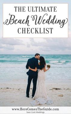 The Ultimate Beach Wedding Checklist Beach Wedding Ceremonies Receptions on the Sand