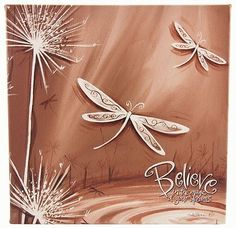 believe dragonflies
