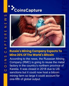 Russias Mining Company Expects To Mine Of The Worlds Bitcoin - Bitcoin News - Ideas of Bitcoin News - News of the day: Russias Mining Company Expects To Mine Of The Worlds Bitcoin Bitcoin Company, Mining Company, Wednesday Motivation, Crypto Coin, Cryptocurrency News, Bitcoin Mining, Blockchain, New Day, Software