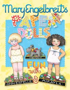 Mary Engelbreit's Paper Dolls: Fun With Ann Estelle and Mikayla