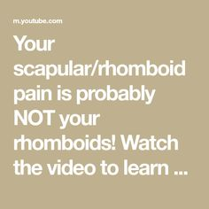 Your scapular/rhomboid pain is probably NOT your rhomboids! Watch the video to learn why! Intro (0:00) Rhomboid Pain (0:15) Do you experience a deep, dull... Watch Video, Deep, Learning, Blog, Studying, Blogging, Teaching, Onderwijs
