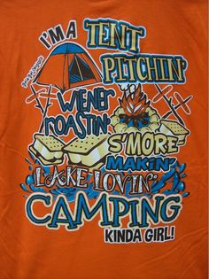 Girlie Girl T-Shirt - CAMPING