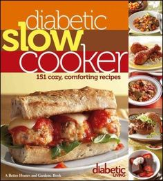 Presenting 150 delicious, healthy and easy-to-make recipes for the slow cooker, the experts at Diabetic Living provide meal ideas for any occasion, accompanied by full nutrition information and tips and techniques for getting the most out of your slow cooker.