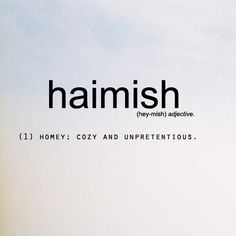 haimish - just in case you were wondering why John Watson's middle name is Hamish. XD