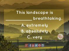 English quiz: absolutely breathtaking
