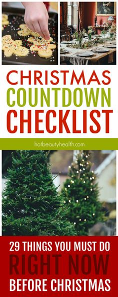 Listed are 29 things you need to do leading up to Christmas. This printable holiday countdown checklist will help you keep track of big tasks and stay organized. Hot Beauty Health blog