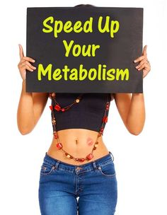 what speed up metabolism