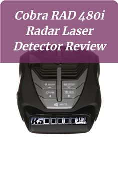 Compared to other radar detectors of its class, the Cobra RAD 480i Laser Radar Detector tops the chart as the best performing. This Laser radar detector offers twice the detection range of other radar detectors of the same caliber and you will get to know if it is a good choice after this Cobra RAD 480i Radar Detector Review...