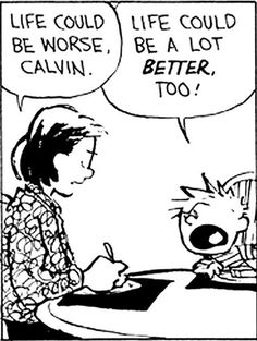 Post with 1685 votes and 97929 views. Tagged with calvin and hobbes, mini dump; Calvin and Hobbes mini dump Calvin And Hobbes Comics, Now Quotes, Funny Quotes, Funny Memes, Funniest Memes, Depressing Quotes, Funny Videos, Quotes Pics, Memes Humor