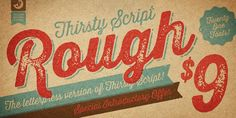 Thirsty Rough, font by Yellow Design Studio. Thirsty Rough can be purchased as a desktop and a web font. Inspiration Typographie, Typography Inspiration, Web Design, Graphic Design, Design Blogs, Smart Design, Commercial Fonts, Font Shop, Great Fonts