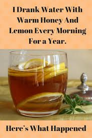 I Drank Water With Warm Honey And Lemon Every Morning For a Year. Here's What Happened
