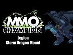 Legion - Storm Dragon Mount - YouTube