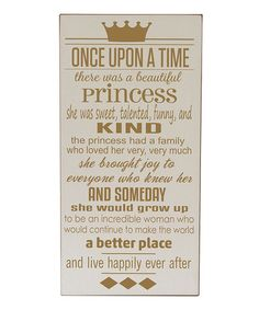 Another great find on #zulily! Cream & Gold Princess 'Once Upon a Time' Wall Art #zulilyfinds