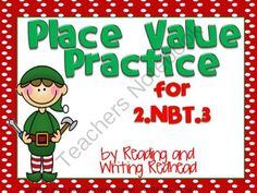 Christmas Themed Place Value Practice for 2NBT3 from Reading Writing Redhead on TeachersNotebook.com (25 pages)  - This cute Christmas-themed product includes a variety of different activities to pretest, assess, practice, and play games for the second grade common core standard for place value - 2.NBT.3 .