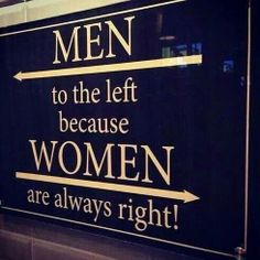 Men to the left, because women are always right