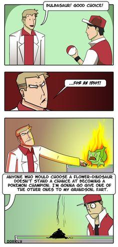 No one chooses Bulbasaur.