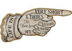 life is very short wooden sign | life-is-very-short-wooden-sign-big.jpg